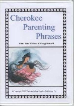 Cherokee Parenting Phrases (Audio CD)