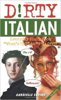 Dirty Everyday Italian Slang Book