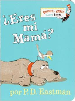 Eres Mi Mama? Are You My Mother Spanish Edition
