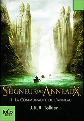 Le Seigneur des Anneaux, Volume 1, La Communeaute de l'Anneau: French Edition of Book one of Lord of the Rings: The Fellowship of the Rings -Free Shipping