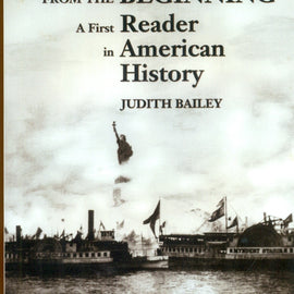 From the Beginning: A First Reader in American History