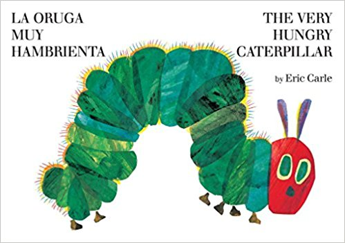 Board Book La oruga muy hambrienta/The Very Hungry Caterpillar: Spanish and English