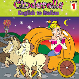 Cinderella: English to Italian, Level 1 (Hey Wordy Magic Morphing Fairy Tales)