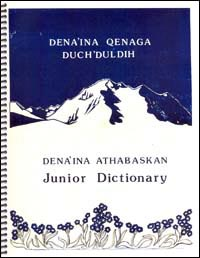 Dena'ina Athabaskan Junior Dictionary