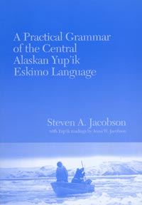 Practical Grammar of the Central Alaskan Yup'ik Language