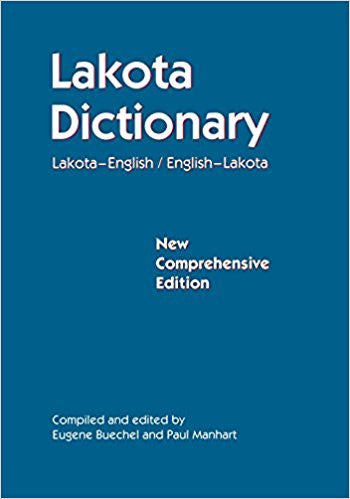 Lakota Dictionary: English-Lakota,  Lakota-English New Comprehensive Edition