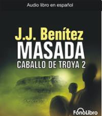 Caballo de Troya 2. Masada (Caballo de Troya (Fonolibro)) (Spanish Edition) (Spanish) Audio CD – Abridged, Audiobook, CD - Teacher In Spanish