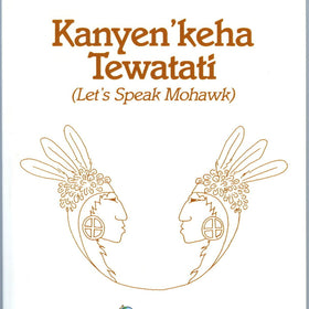 Let's Speak Mohawk