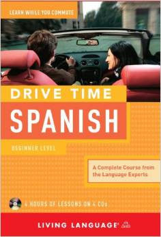 Drive Time Spanish - Beginner Level Audio CD