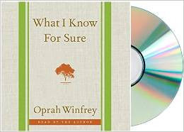 What I Know For Sure Audio CD  by Oprah Winfrey unabridged