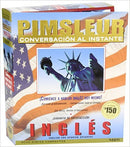 Instant Conversation English for Spanish: Learn to Speak and Understand English for Spanish with Pimsleur Language Programs