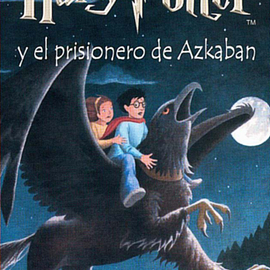 Harry Potter y el prisionero de Azkaban 3 (Harry Potter and the Prisoner of Azkaban in Spanish)