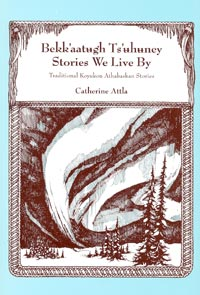 Stories We Live By Koyukon folktales