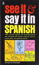 See It and Say It in Spanish by Margarita Madrigal (Mass Market Paperback) new - Teacher In Spanish