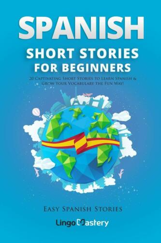 20 Spanish Short Stories for Beginners