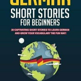 20 German Short Stories for Beginners