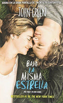 Bajo La Misma Estrella (The Fault In Our Stars) (Spanish Edition) Book By John - Teacher In Spanish