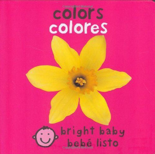 Bilingual Bright Baby Colors by Roger Priddy (Board book) (Spanish Edition) NEW - Teacher In Spanish