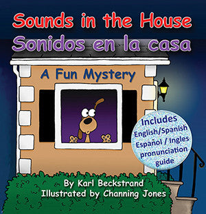 Sounds in the House! Sonidos en la casa: A Mystery (in English & Spanish)