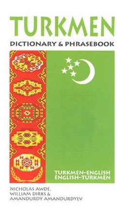 Turkmen Dictionary and Phrasebook