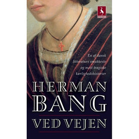 Ved Vejen by Herman Bang Danish Book