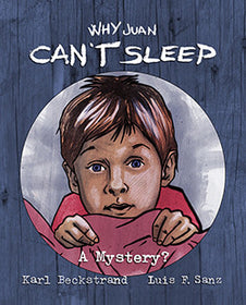 NEW: Why Juan Can't Sleep: A Mystery