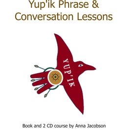 Yup'ik Phrase and Conversation Lessons