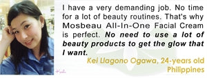 All-In-One Facial Cream Testimonial by Kei LLagono Ogawa for Mosbeau and KutiSkin