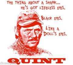 Jaws Robert Shaw's Quint Quote T Shirt Shark Movie Buff