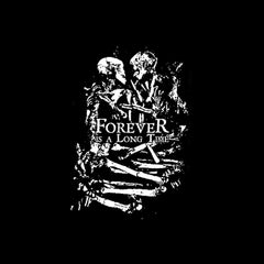 Forever is a Long Time T shirt: Skeleton Love Embrace