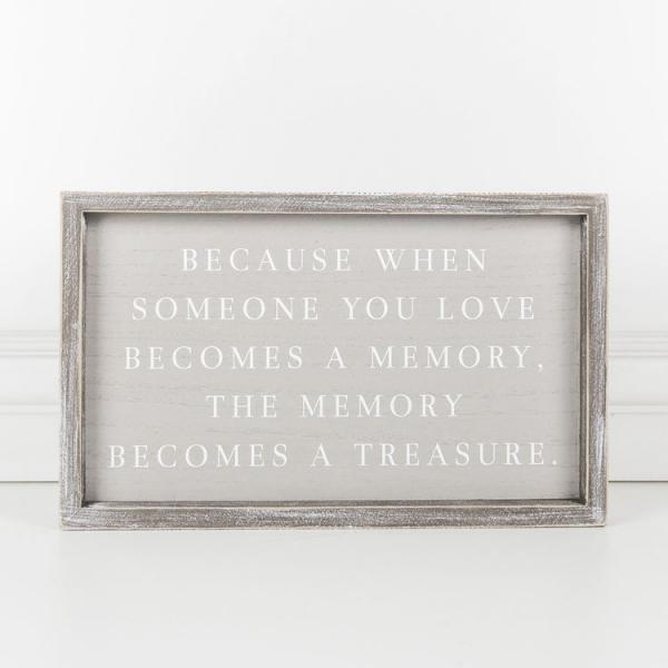 "14.5"" X 9"" X 1.5"" Framed Sign (Because When Someone You Love...), Gray/White - Bloom'n Things"