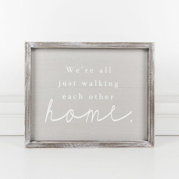 Framed Sign (We're All Just Walking Each Other Home, Gray/White - Bloom'n Things (4548271931473)