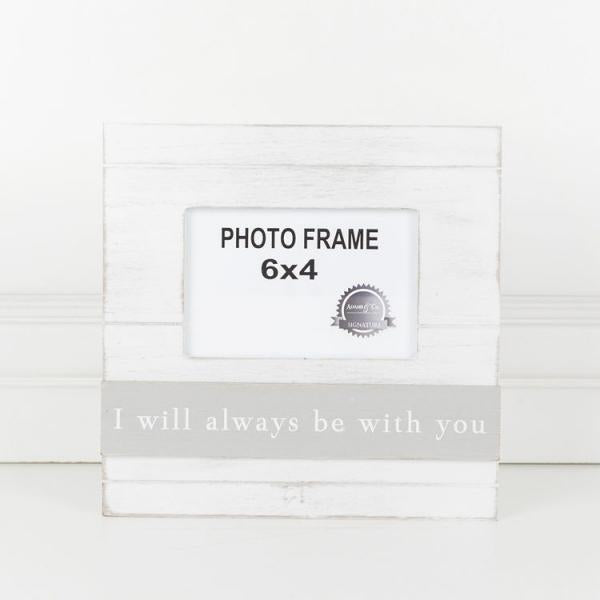 I Will Always Be With You, Gray/White Picture Frame - Bloom'n Things, LLC