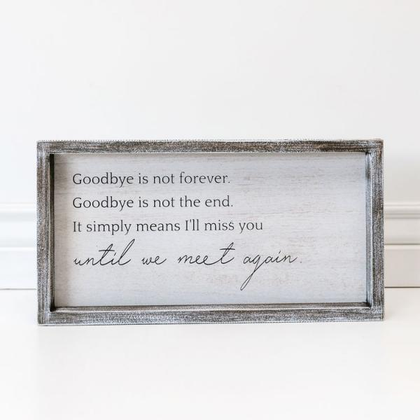 Goodbye is not forever........ - Bloom'n Things, LLC