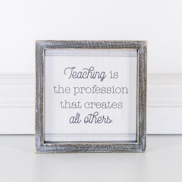 """Teaching is the profession"".... Wood Sign - Bloom'n Things"