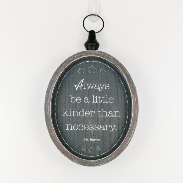 """Always be a little kinder than necessary.....""  Wooden Sign - Bloom'n Things (4550306168913)"