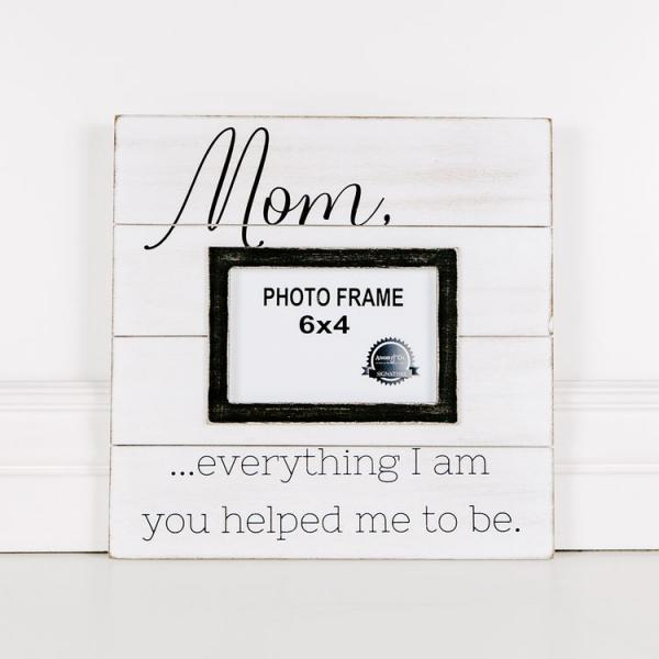 Mom.....everything I am... Wooden Photo Frame - Bloom'n Things