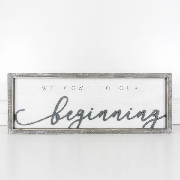 """Welcome to our beginning"" Wood Framed Sign - Bloom'n Things"