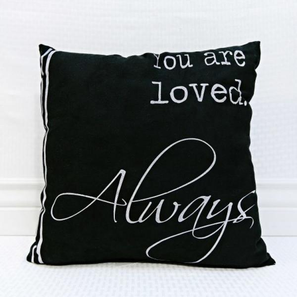 """You are Loved.....Always"" Black/White Pillow - Bloom'n Things (4571573354577)"