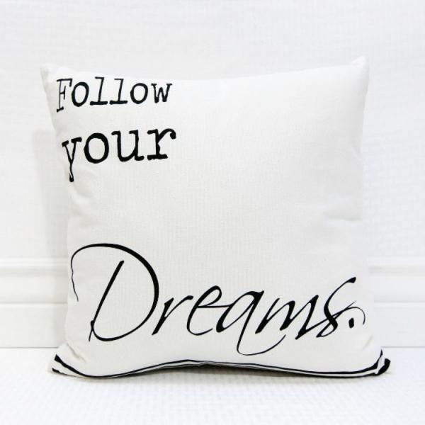 """Follow your Dreams"" White & Black Pillow - Bloom'n Things (4571573125201)"