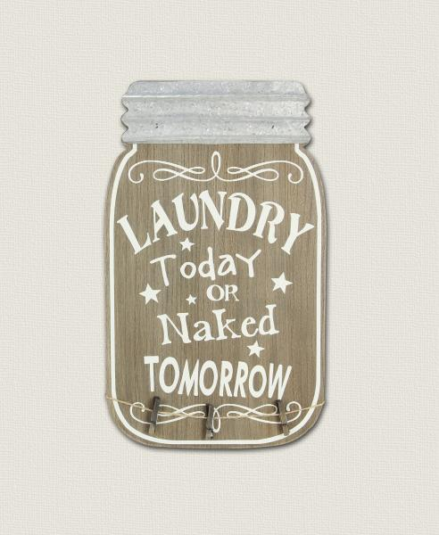 Laundry Today or Naked Tomorrow.......Wood Sign - Bloom'n Things, LLC