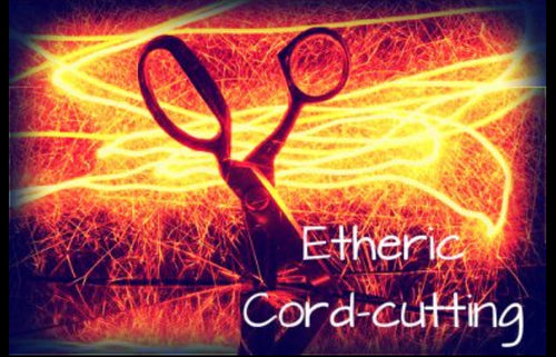 Etheric Cord-Cutting Ritual