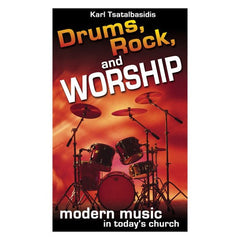 Drums, Rock, and Worship