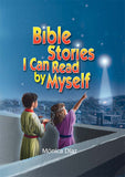 Bible Stories I can Ready by Myself