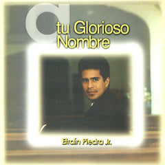 CD: A tu Glorioso Nombre