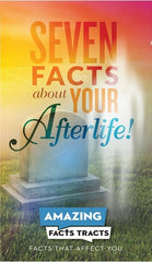 AF Tracts Seven Facts about your Afterlife