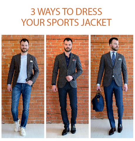 3 ways to dress your sports jacket