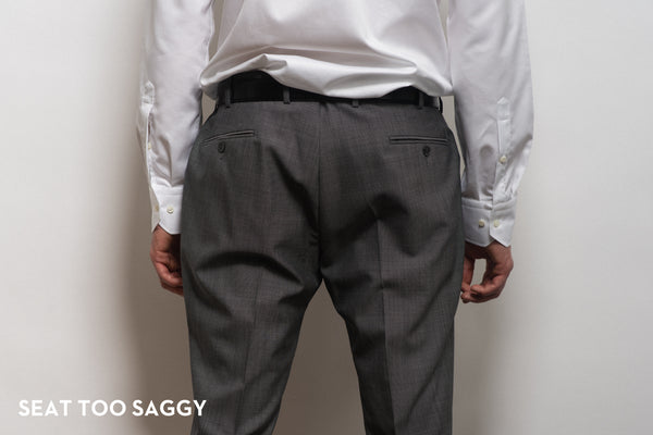 Suit trouser seat too saggy