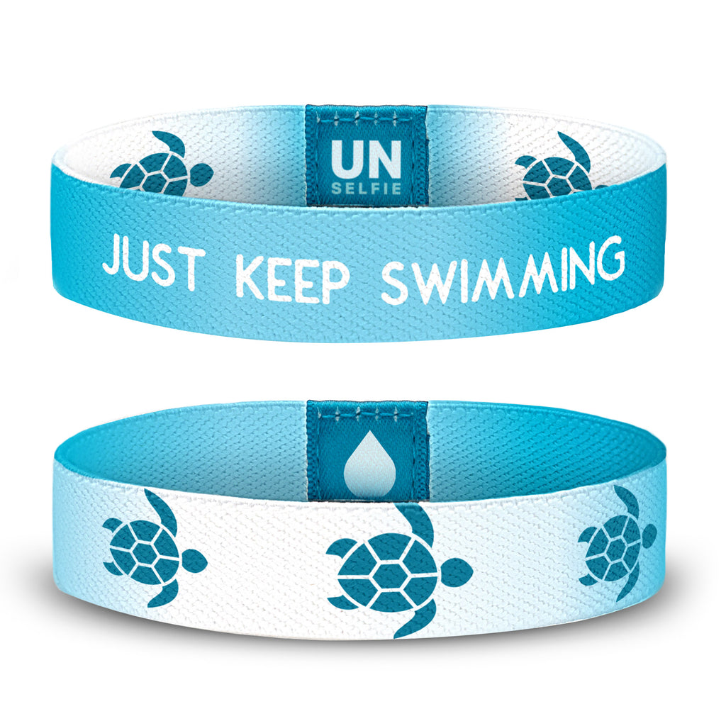 Just Keep Swimming Unselfie Band