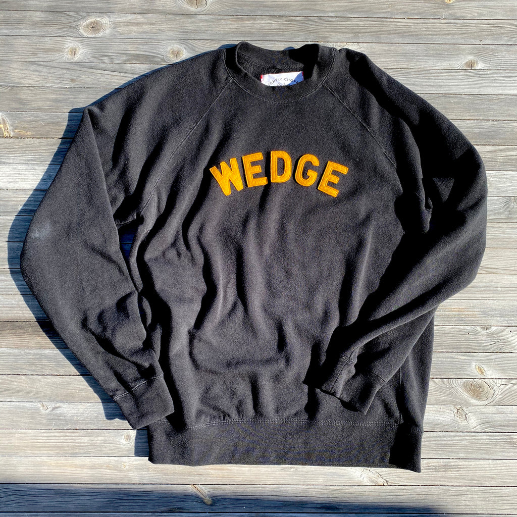 *NEW* WEDGE sweatshirt